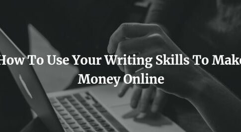 How To Make Money Online By Content Writing